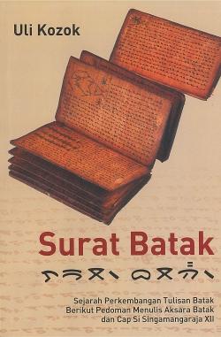 Surat Batak : Sejarah Perkembangan Tulisan Batak