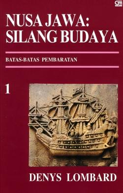 Nusa Jawa : Silang Budaya. Vol. 1