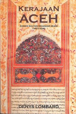 Kerajaan Aceh Zaman Sultan Iskandar Muda (1607-1636)