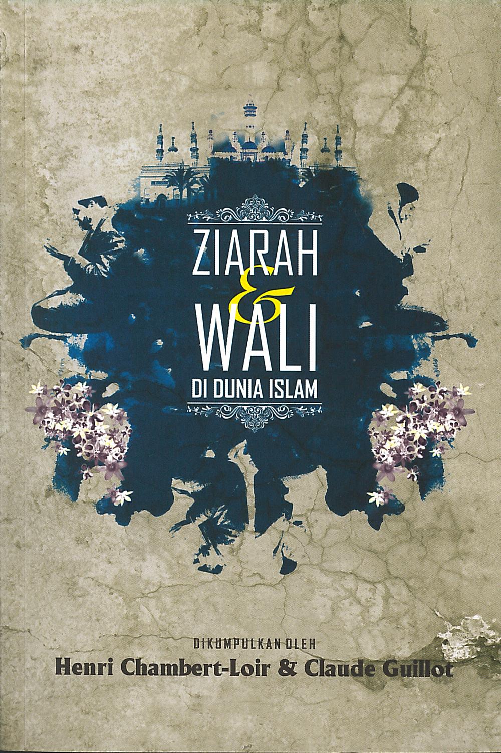 Ziarah dan Wali di Dunia Islam