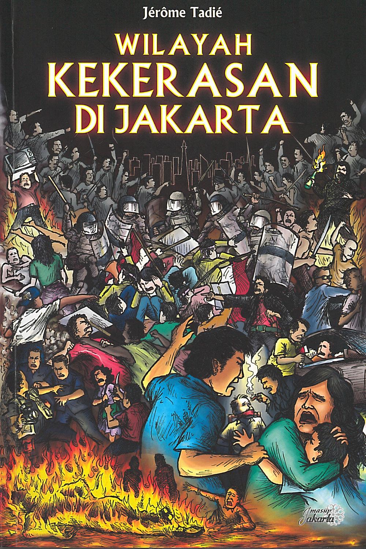Wilayah Kekerasan di Jakarta