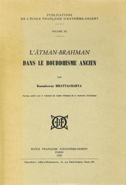 L'Ātman-brahman dans le bouddhisme ancien