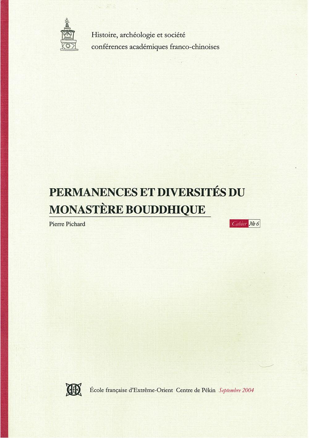 Permanences et diversités du monastère bouddhique