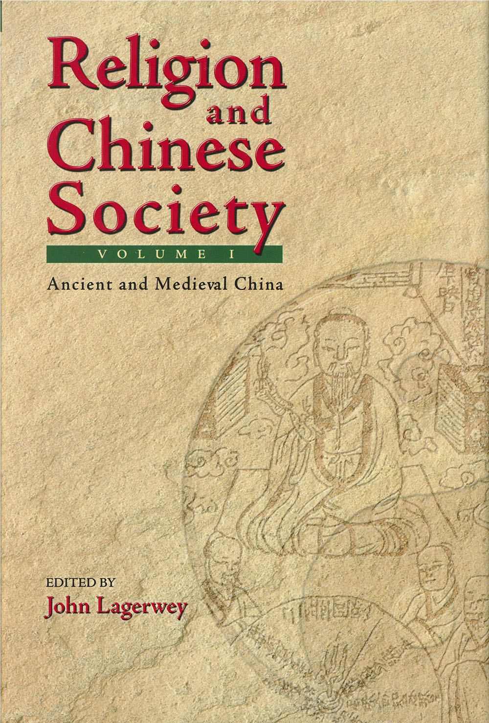 Religion and Chinese society : A Centennial Conference of the École française d'Extrême-Orient
