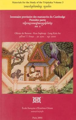 Inventaire provisoire des manuscrits du Cambodge. Première partie, Bibliothèques monastiques de Phnom Penh et de la province de Kandal