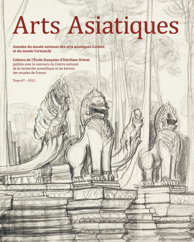 Arts Asiatiques 67 (2012)