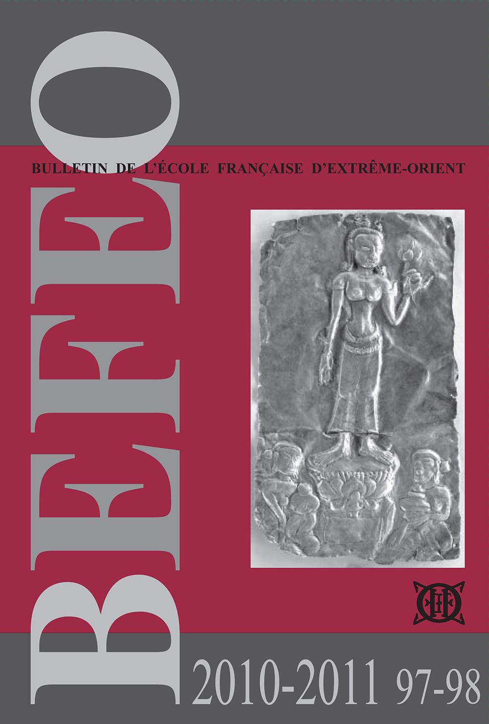 Bulletin de l'Ecole française d'Extrême-Orient 97-98 (2010-2011)