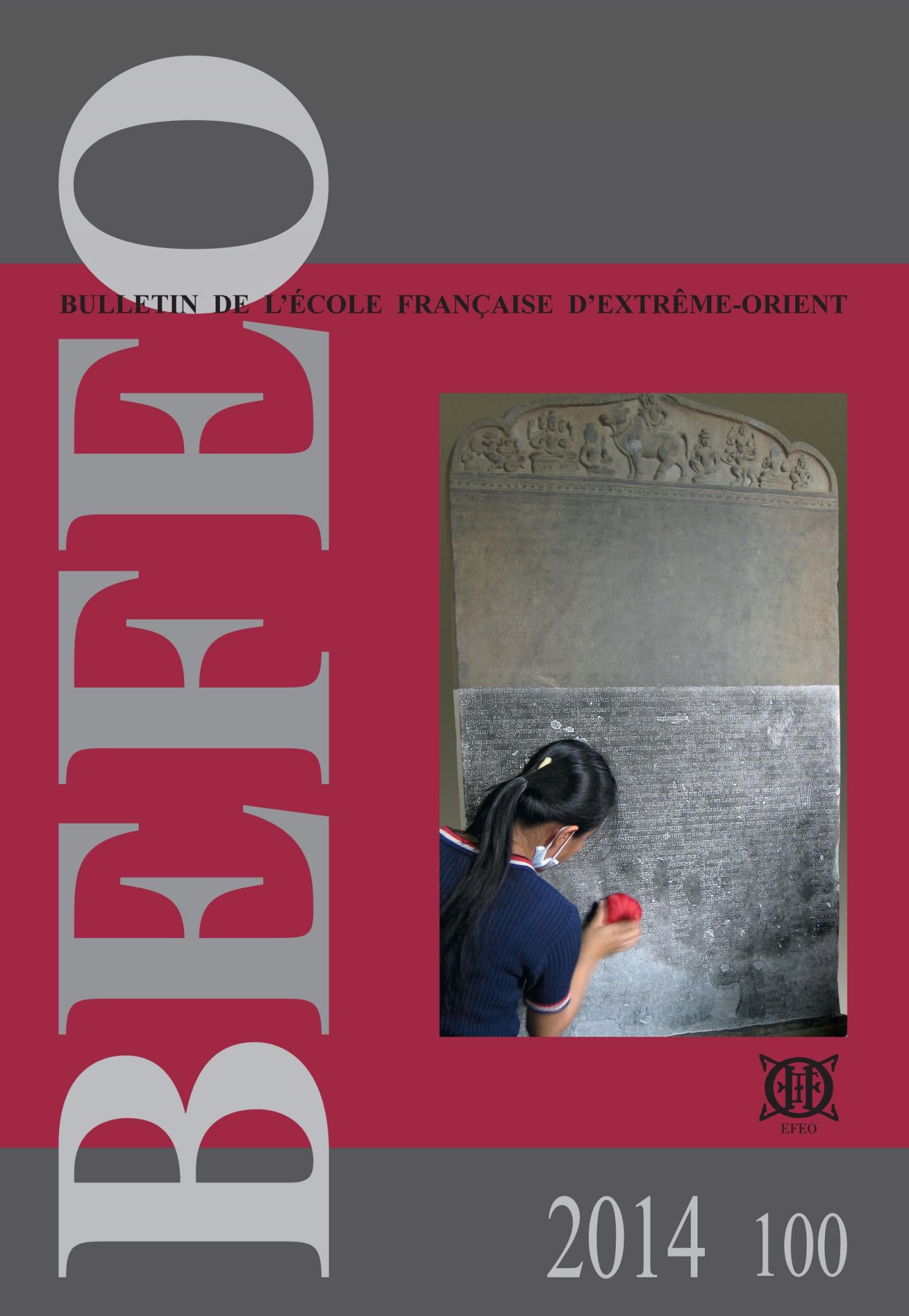 Bulletin de l'École française d'Extrême-Orient 100 (2014)