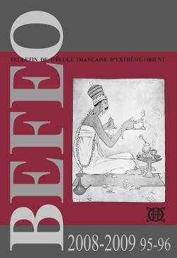 Bulletin de l'Ecole française d'Extrême-Orient 95-96 (2008-2009)