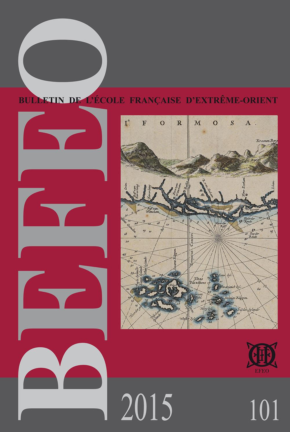 Bulletin de l'Ecole française d'Extrême-Orient 101 (2015)