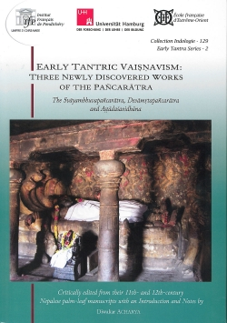 Early Tantric Vaisnavism: Three Newly Discovered Works of the Pancaratra