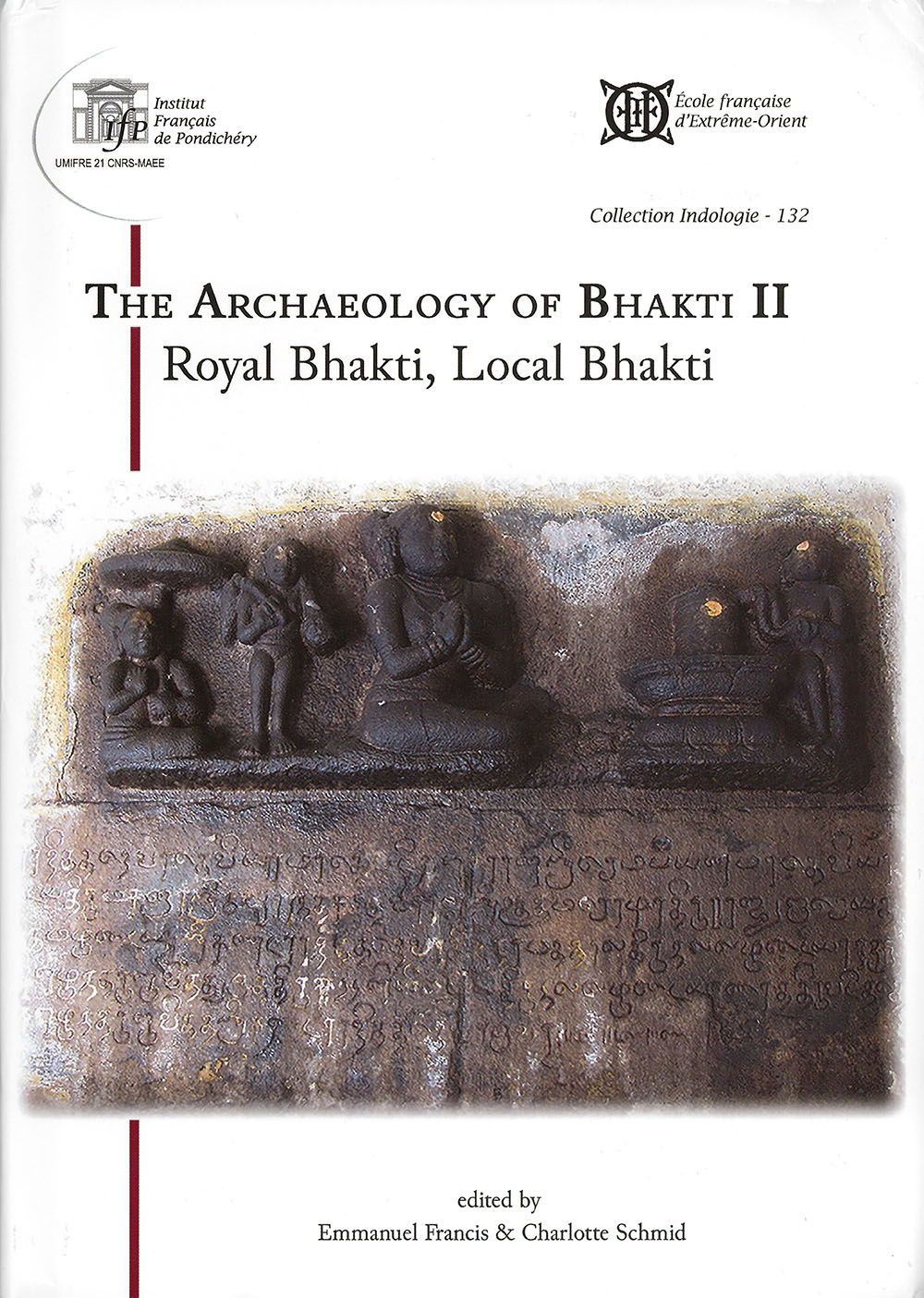 The Archaeology of Bhakti II.