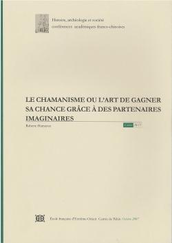 Le chamanisme ou l'art de gagner sa chance grâce à des partenaires imaginaires