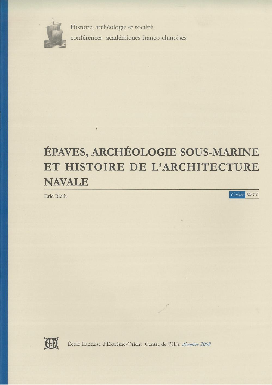 Épaves, archéologie sous-marine et histoire de l'architecture navale