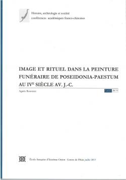 Image et rituel dans la peinture funéraire de Poseidonia-pastum au IVe siècle av. J.-C.