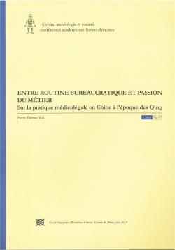 Entre routine bureaucratique et passion du métier