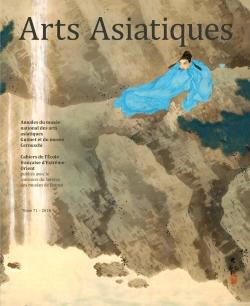 Arts Asiatiques 71 (2016)
