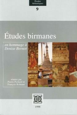 Études birmanes en hommage à Denise Bernot