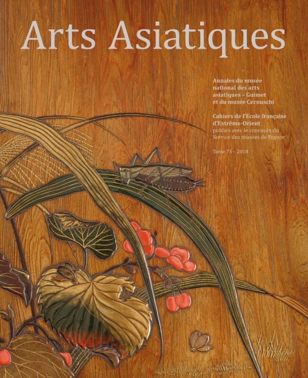 Arts Asiatiques 73 (2018)