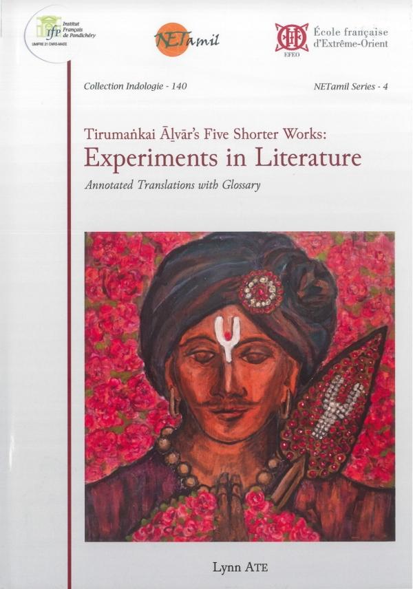 Tirumaṅkai Āḻvār's Five Shorter Works: Experiments in Literature