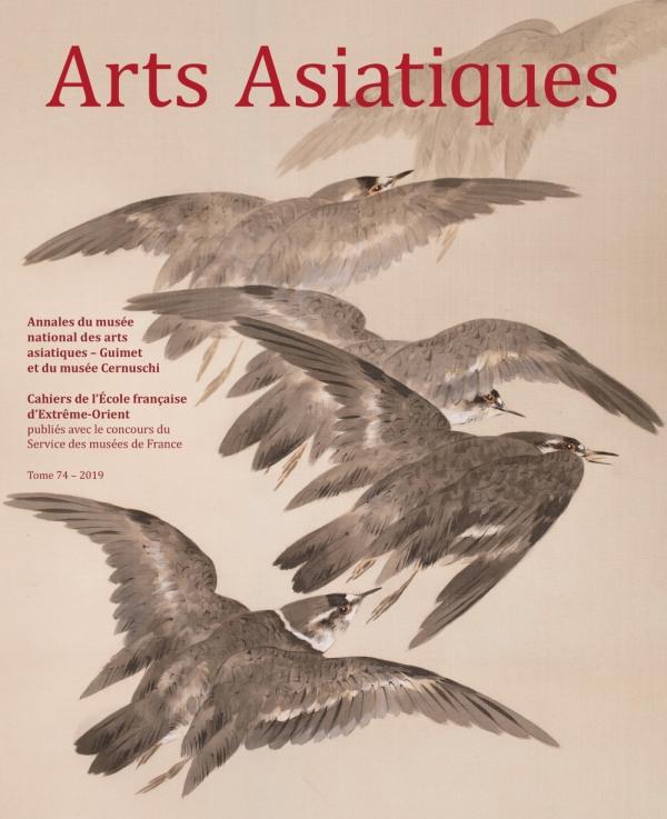Arts Asiatiques 74 (2019)