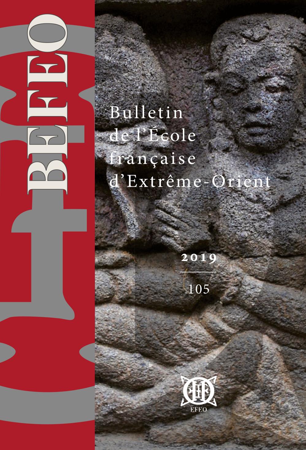 Bulletin de l'École française d'Extrême-Orient 105 (2019)