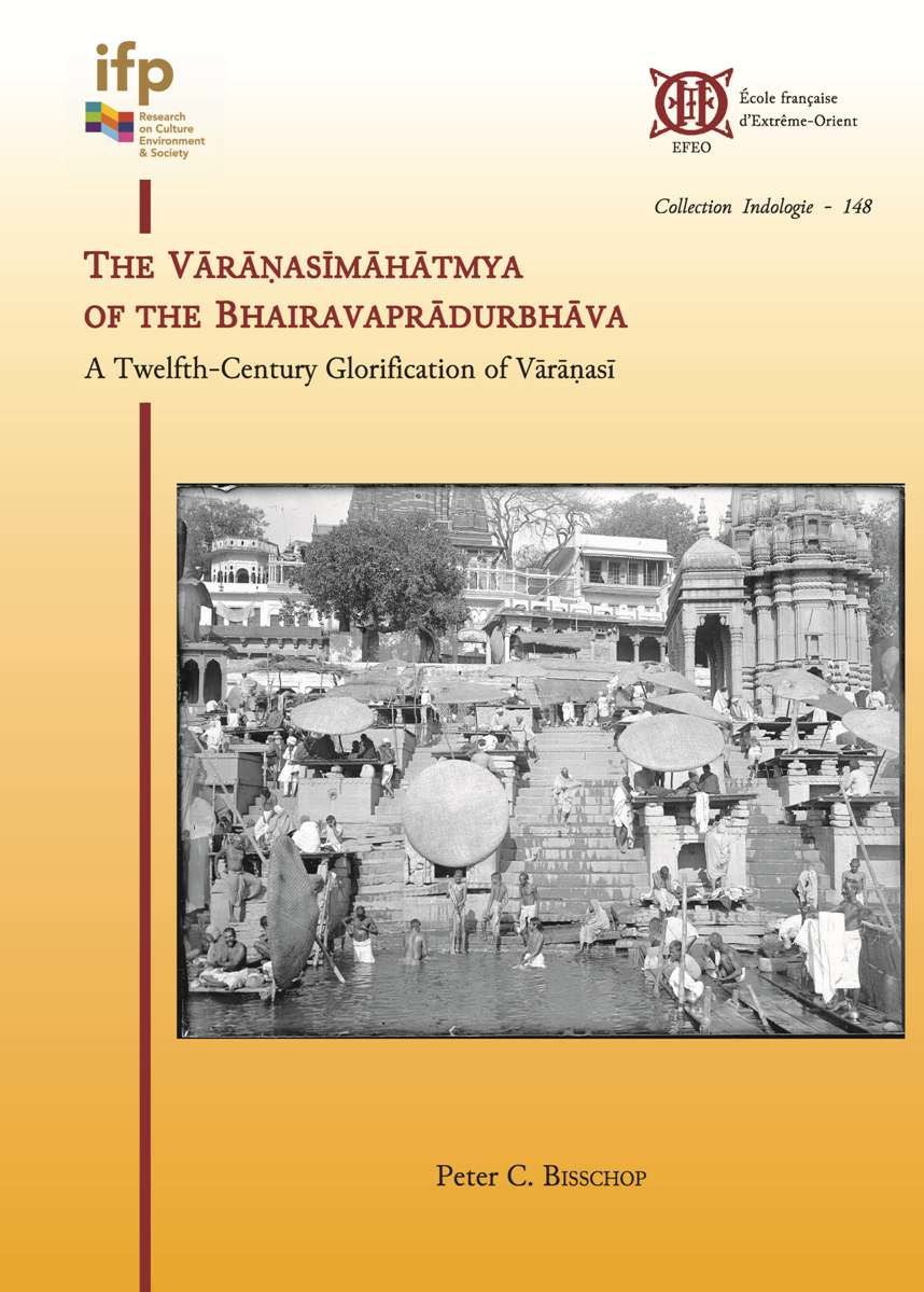 The Vārāṇasīmāhatmya of the Bhairavaprādurbhāva