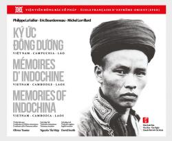 Ký ức Đông Dương - Mémoires d'Indochine - Memories of Indochina