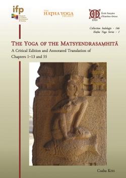 The Yoga of the Matsyendrasaṃhitā