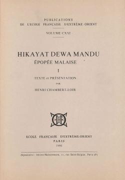 Hikayat Dewa Mandu = épopée malaise I