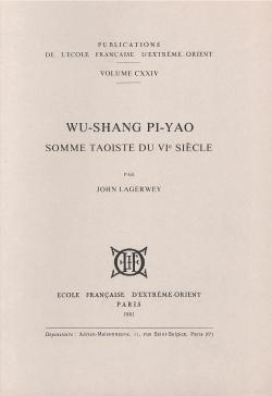 Wu-Shang Pi-Yao : Somme taoïste du VIe siècle