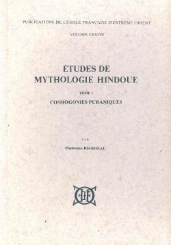 Études de mythologie hindoue, Tome 1