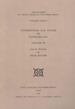 Contributions aux Études de Touen-Houang, T. III
