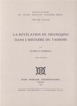 La Révélation du Shangqing dans l'histoire du taoïsme