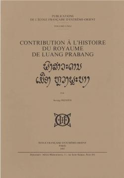 Contribution à l'histoire du royaume de Luang Prabang