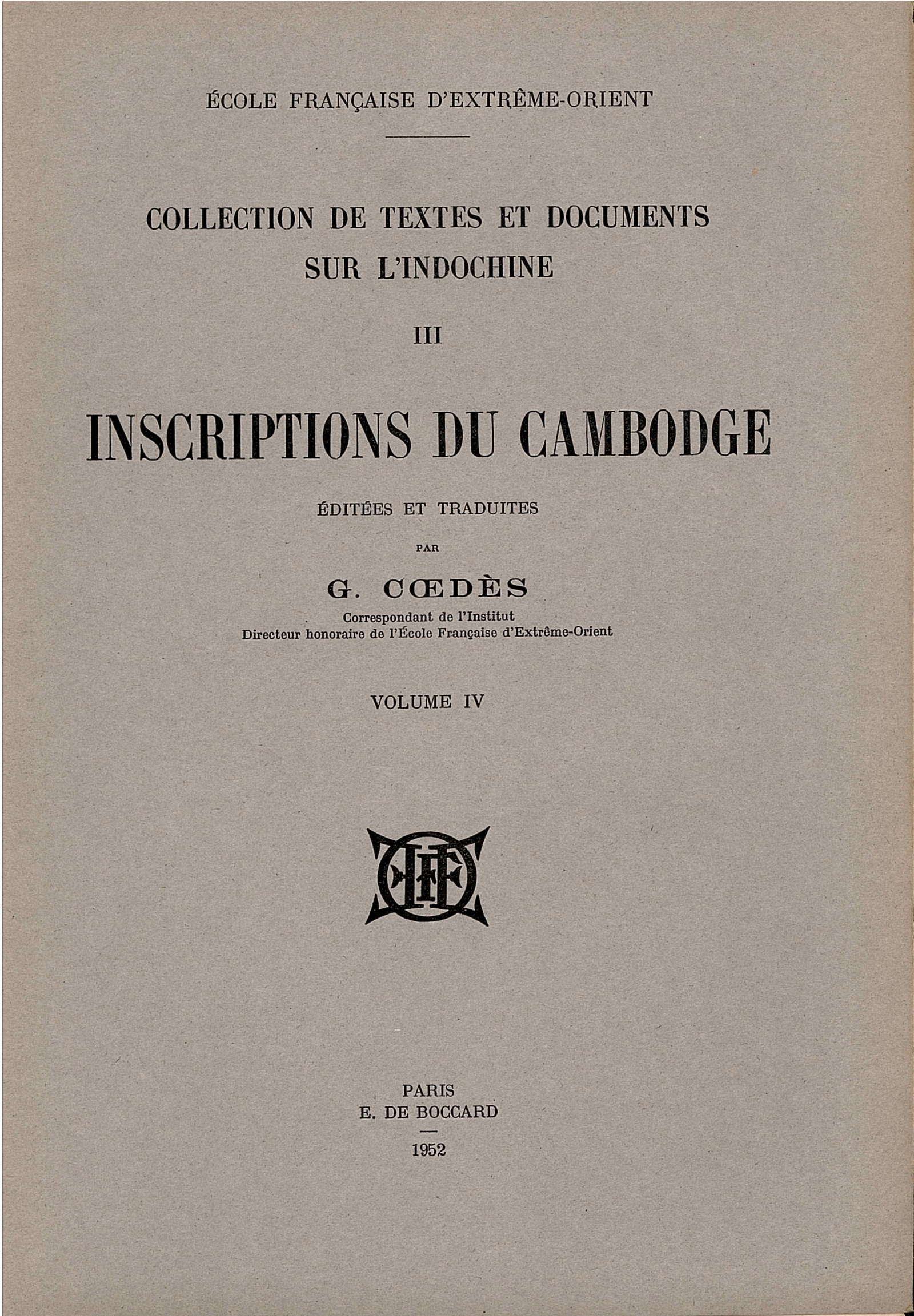 Inscriptions du Cambodge, Volume 4