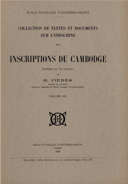 Inscriptions du Cambodge, Volume 7