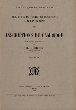 Inscriptions du Cambodge, Volume 7