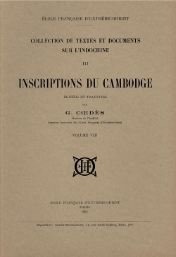 Inscriptions du Cambodge, Volume 8