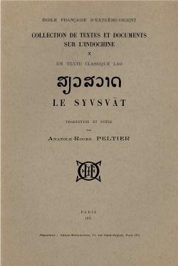 Un texte classique lao : Le Syvsvat