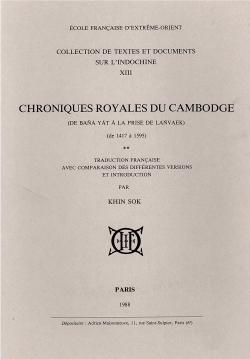 Chroniques royales du Cambodge (traduction française avec comparaison des différentes versions et introduction), Tome 2