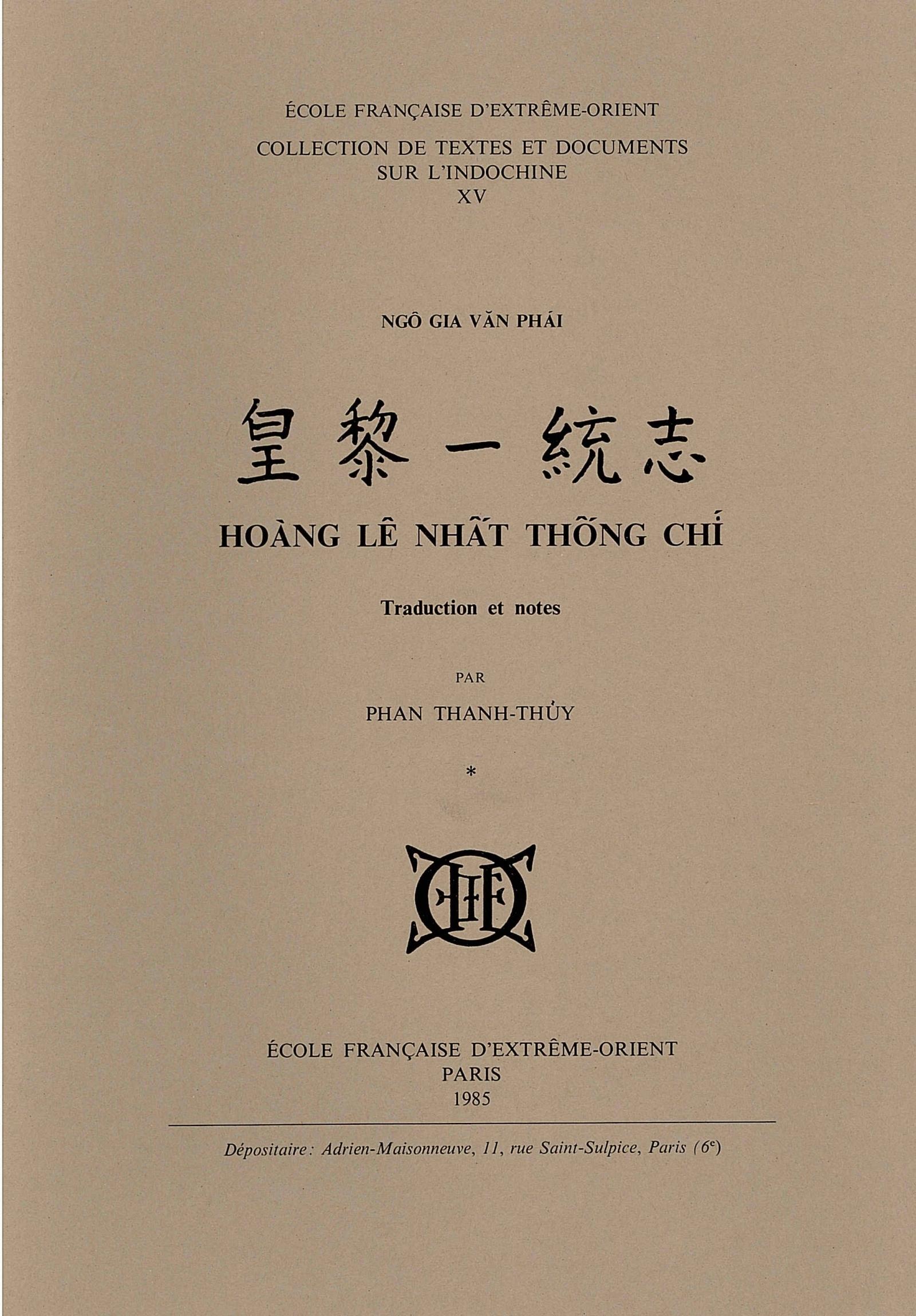 Hoàng Lê Nhât Thông Chí = Unification du Royaume sous les Lê, Tome 1