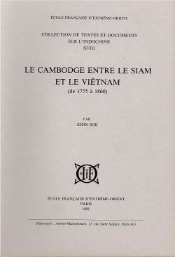 Le Cambodge entre le Siam et le Viêtnam (de 1775 à 1860)