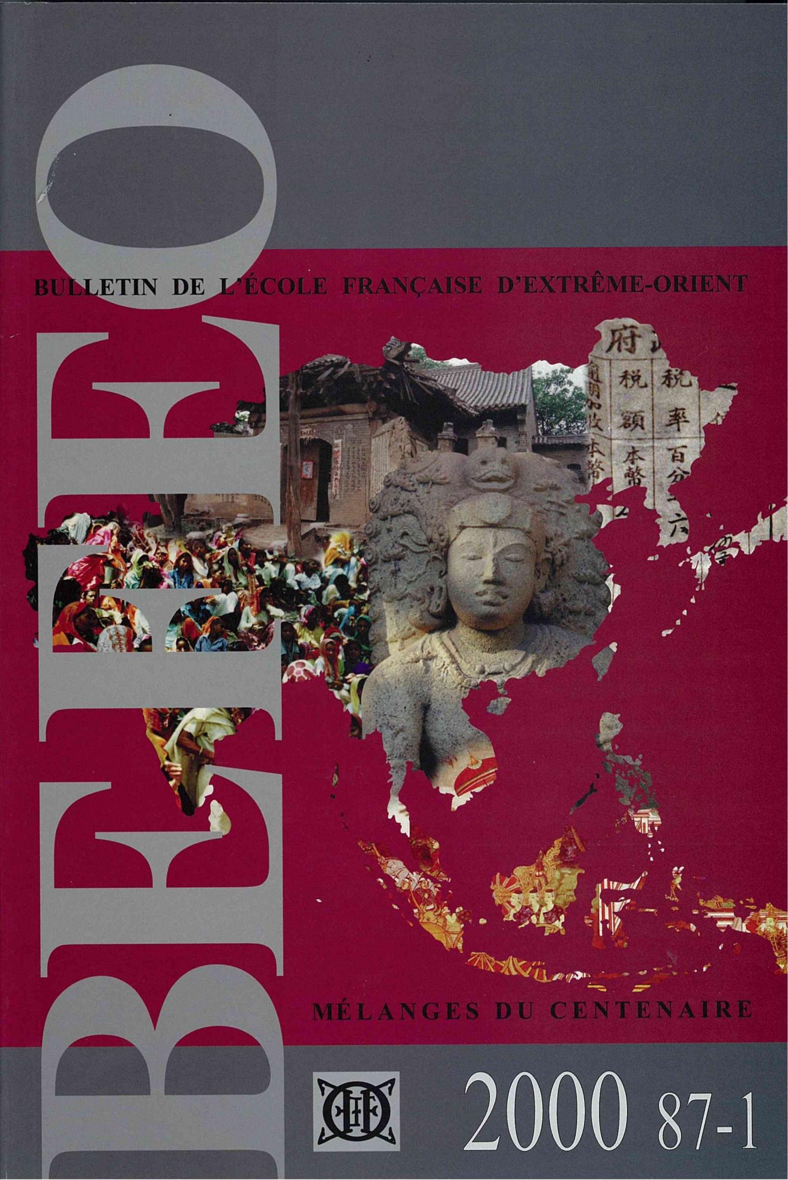 Bulletin de l'Ecole française d'Extrême-Orient 87-1 (2000)