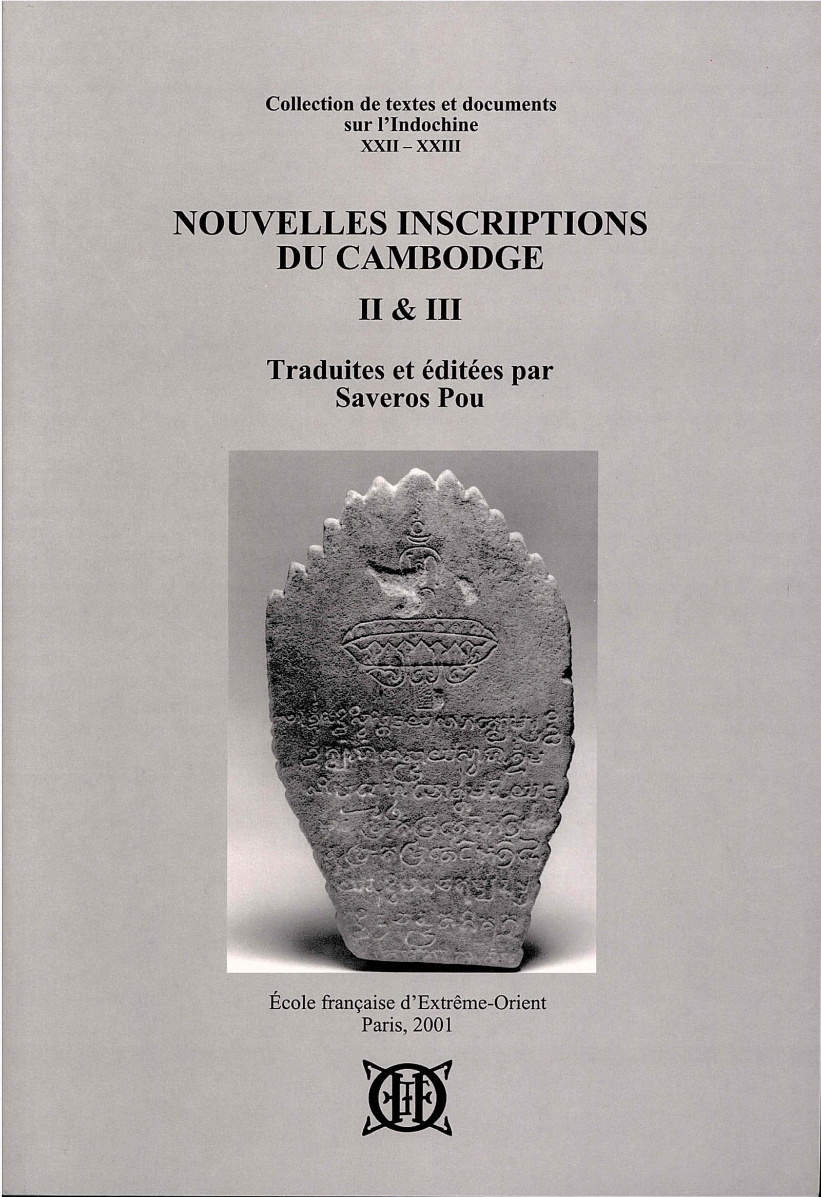 Nouvelles inscriptions du Cambodge, II & III