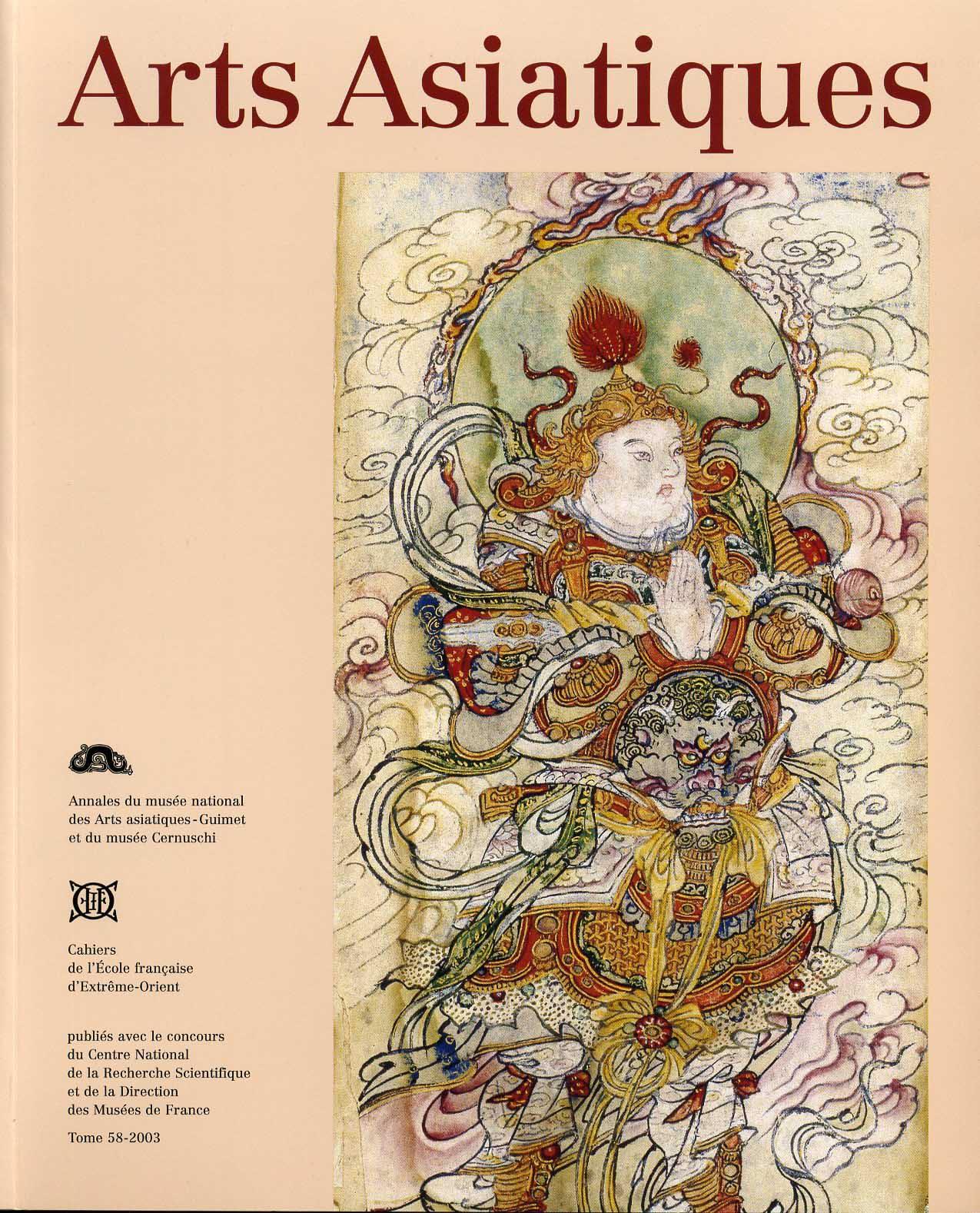 Arts asiatiques 58 (2003)