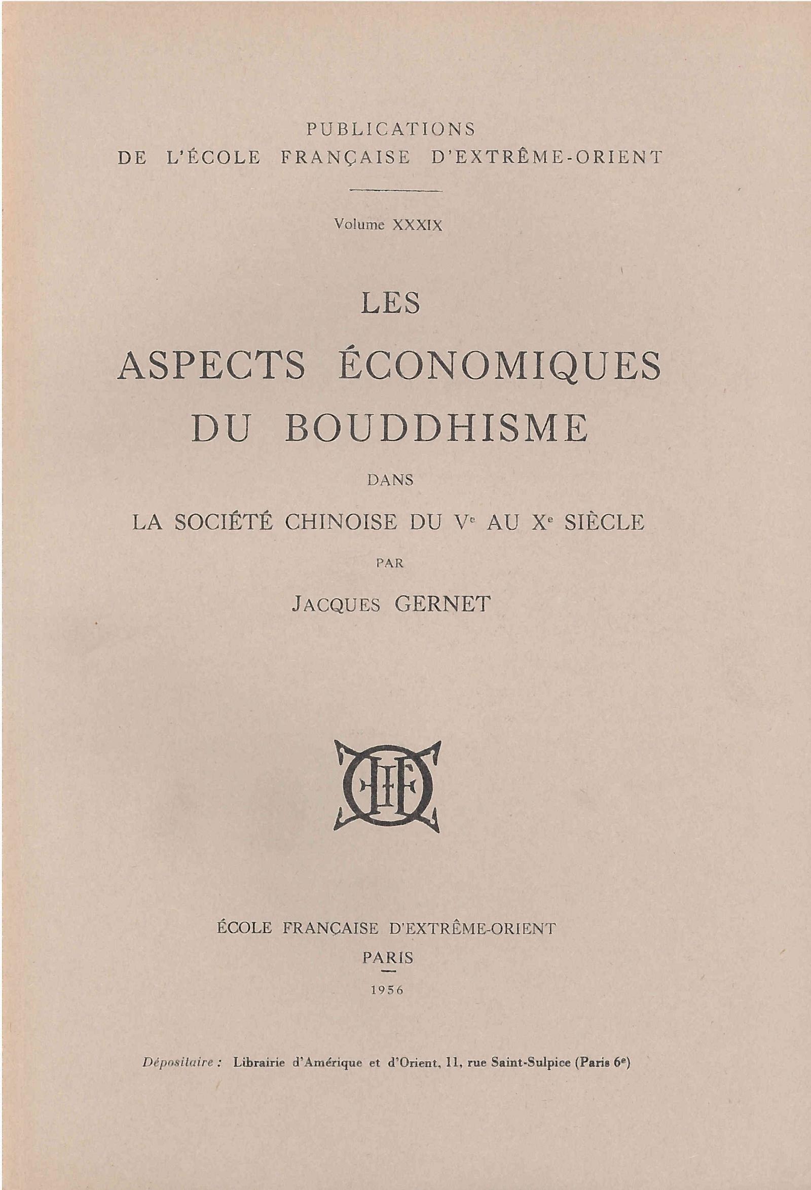 Les aspects économiques du bouddhisme dans la société chinoise du Ve au Xe siècle