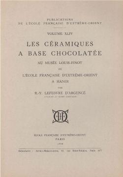 Les céramiques à base chocolatée au Musée Louis-Finot de l'EFEO à Hanoï