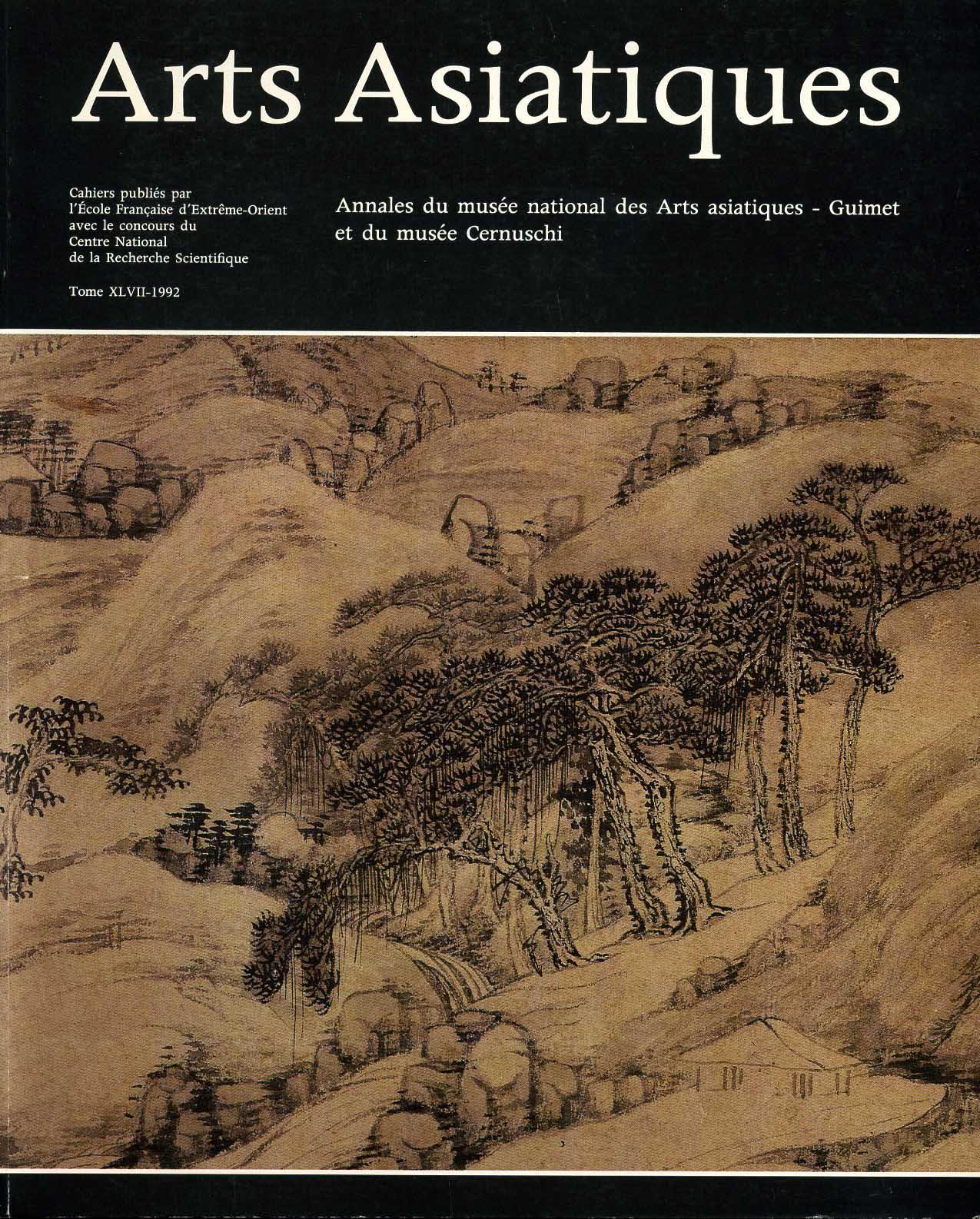Arts Asiatiques 47 (1992)