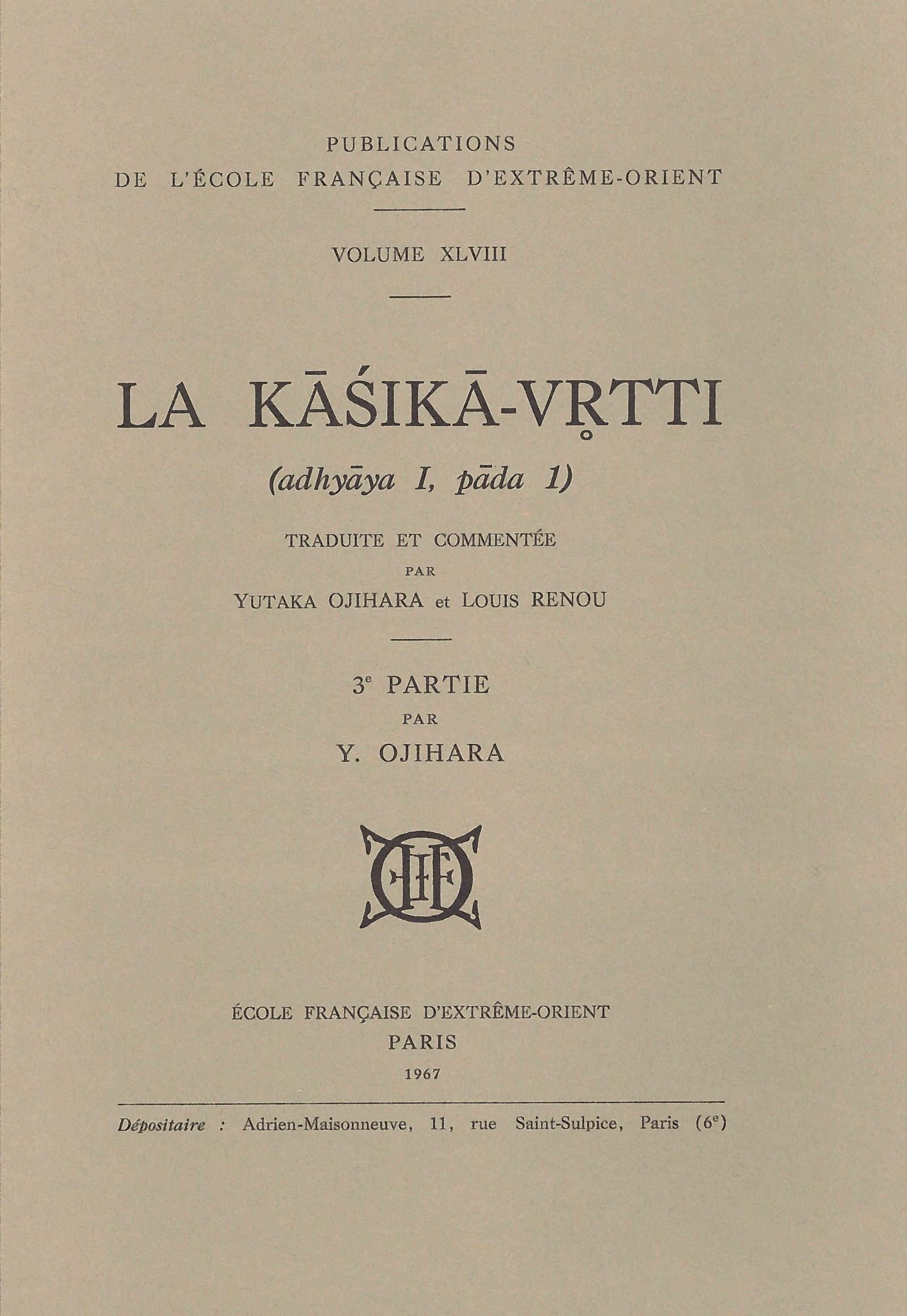 La Kāśikā-vr̥tti : Adhyāya I, pāda 1